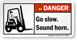 Go Slow Sound Horn ANSI Danger Label