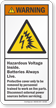 Hazardous Voltage Batteries Always Live Warning Label