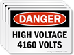 High Voltage 4160 Volts OSHA Danger Label