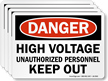 High Voltage Unauthorized Personnel Keep Out Label