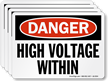 High Voltage Within OSHA Danger Label