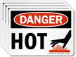 Hot With Graphic OSHA Danger Label