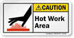 Hot Work Area ANSI Caution Label With Graphic