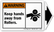 Keep Hands Away From Rollers ANSI Warning Label