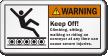 Keep Off Climbing, Sitting On Conveyor Warning Label