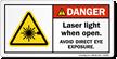 Laser Light When Open Avoid Eye Exposure Label