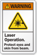 Laser Operation Protect Eyes And Skin Warning Label