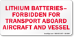 Lithium Batteries Forbidden Label