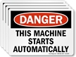 This Machine Starts Automatically OSHA Danger Label