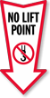 No Lift Point Arrow Safety Label
