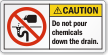 Do Not Pour Chemicals Down The Drain Label