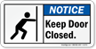 Notice Keep Door Closed Label