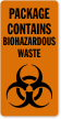 Package Contains Biohazardous Waste Label