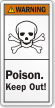 Poison Keep Out ANSI Warning Label