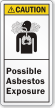 Possible Asbestos Exposure ANSI Caution Label