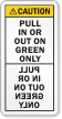 Pull In Or Out On Green Mirror Label