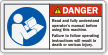 Read Operator's Manual Before Using Machine Danger Label