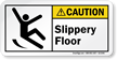 Slippery Floor Caution Label With Slip Trip Graphic