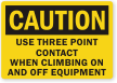 Use Three Point Contact When Climbing Equipment Label