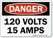 120 Volts 15 Amps Danger Sign