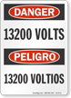 13200 Volts Bilingual OSHA Danger Sign