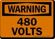 480 Volts OSHA Warning Sign