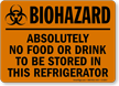 Biohazard Food Drink Stored Refrigerator Sign