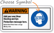 Custom Wear Hearing, Eye Protection ANSI Sign