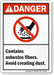 Danger (ANSI): Contains Asbestos Fibers Sign