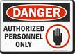 OSHA Danger Sign and Label