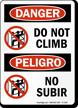 Danger Do Not Climb, Peligro No Subir Sign