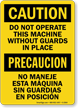 Bilingual Caution Do Not Operate Machine Sign