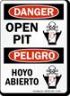 Danger Open Pit, Peligro Hoyo Abierto Sign