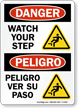 Watch Your Step, Ver Su Paso Sign