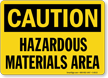 Caution Hazardous Material Area Sign