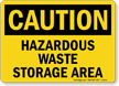 Caution Hazardous Waste Area Sign