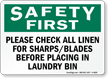 Check All Linen For Sharps Safety First Sign