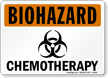 Chemotherapy OSHA Biohazard Sign with Symbol