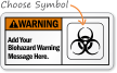 Warning (ANSI)Add Biohazard Warning Sign