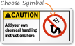 Add your own chemical handling instructions Sign