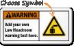 Custom Low Headroom Warning ANSI Sign