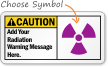 Caution (ANSI)Add Radiation Message Sign