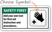 Safety FirstAdd text first aid instructions Sign