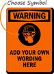 Custom Wear Head Eye Protection Warning Sign