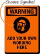 Custom OSHA Wear PPE Warning Sign
