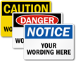 Customized OSHA Header and Text Sign