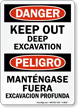 Bilingual Keep Out Deep Excavation Sign