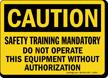Caution Safety Training Mandatory Sign