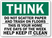 Think Do Not Scatter Paper Trash Sign