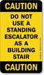 Do Not Use a Standing Escalator Sign